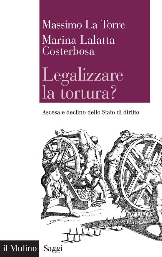 Copertina del libro Legalizzare la tortura?